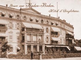 Die Geschichte des 'Hotel d'Angleterre' in Baden-Baden